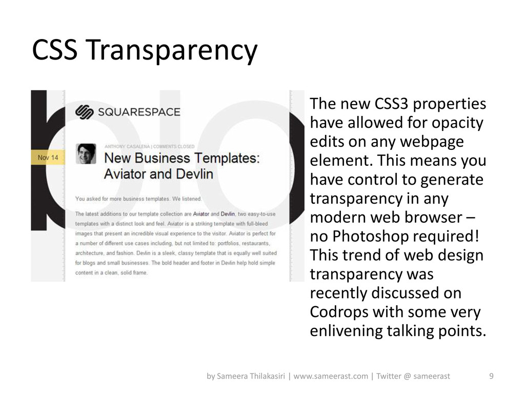 CSS Transparency The new CSS3 properties have a...