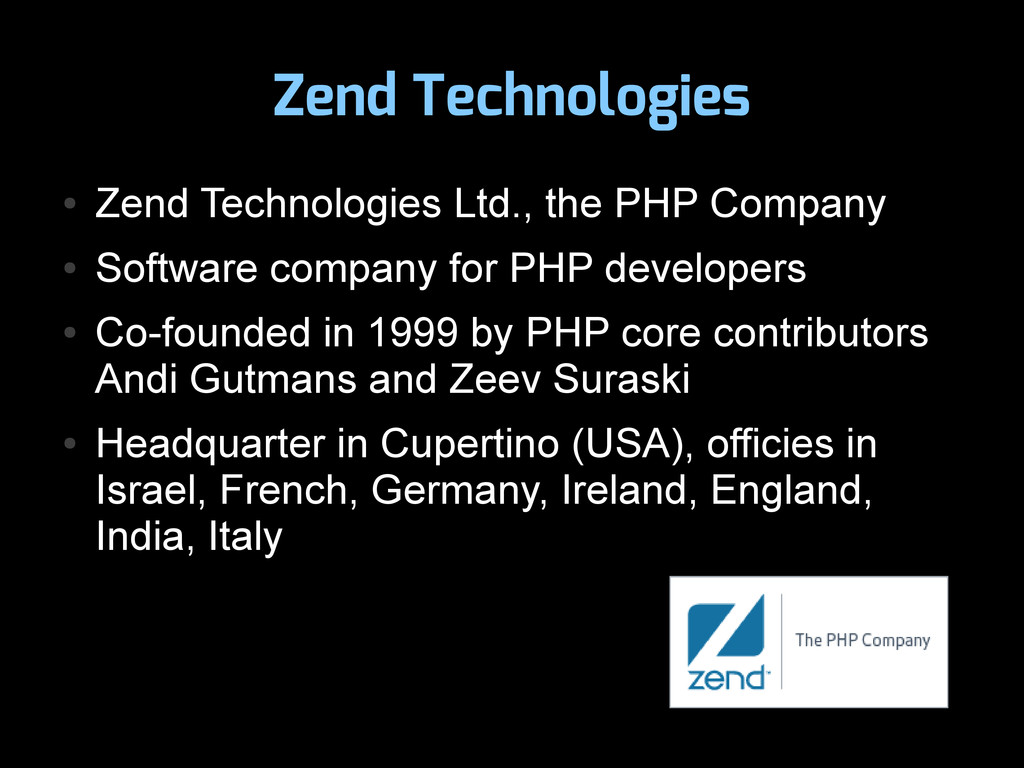 Zend Technologies ● Zend Technologies Ltd., the...