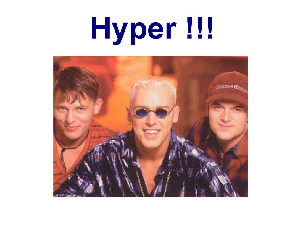 Hyper !!!