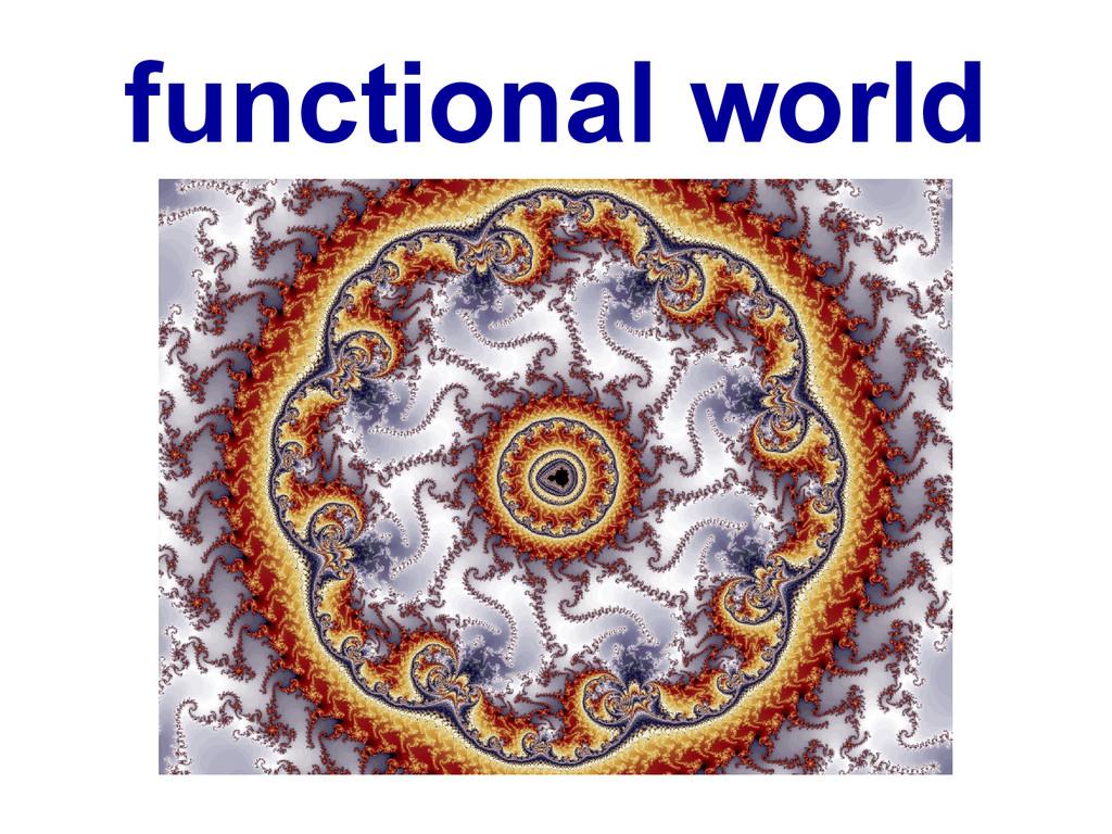 functional world
