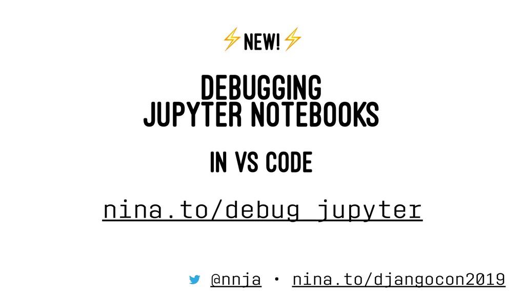 ⚡ NEW! DEBUGGING JUPYTER NOTEBOOKS IN VS CODE n...