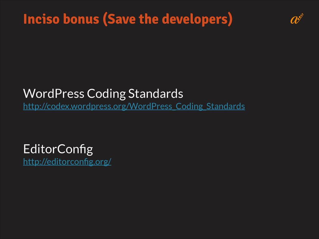 WordPress Coding Standards http://codex.wordpre...