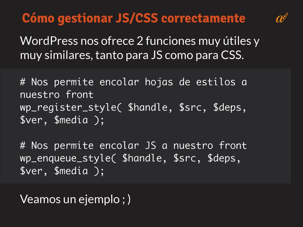 WordPress nos ofrece 2 funciones muy útiles y m...