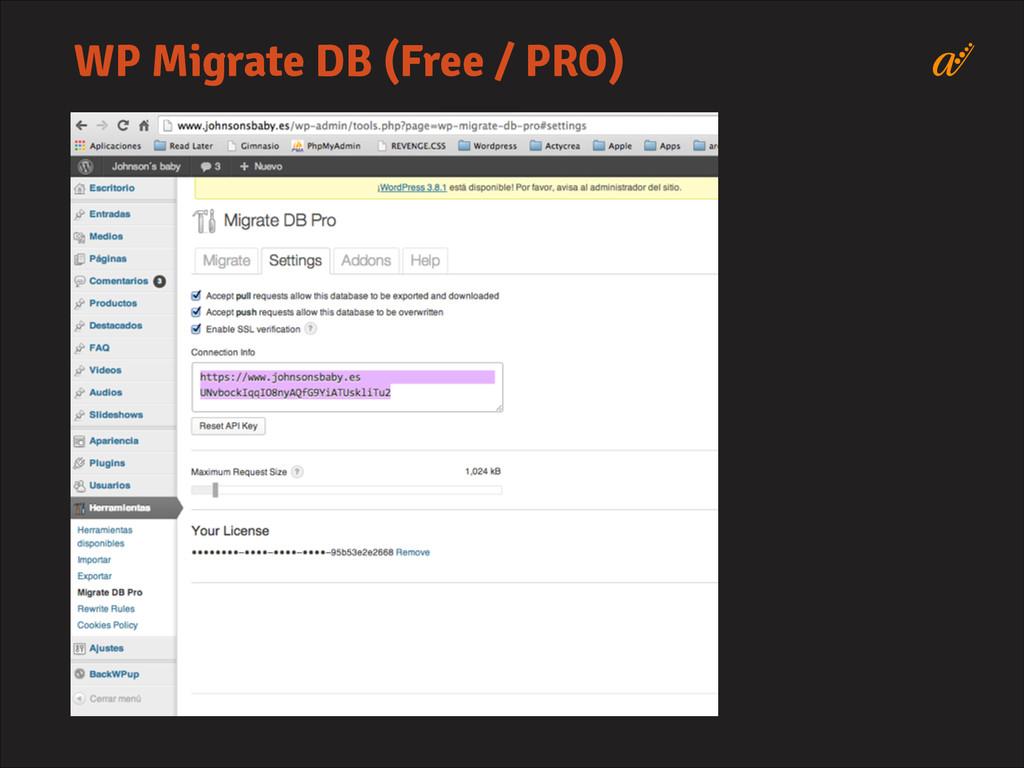 WP Migrate DB (Free / PRO)