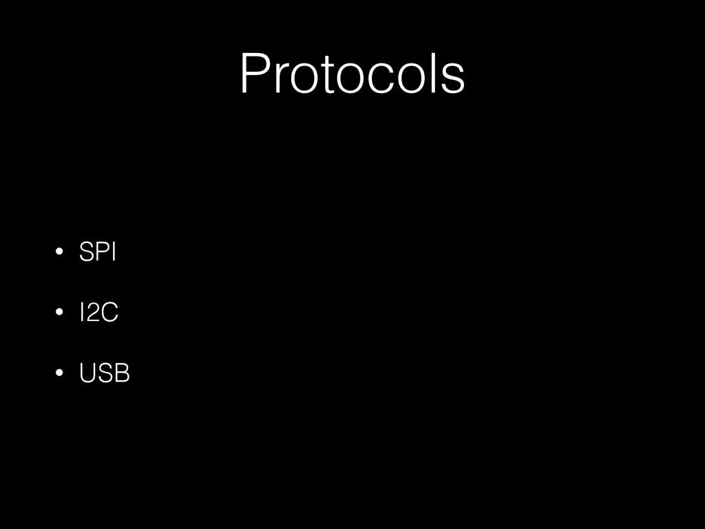Protocols • SPI • I2C • USB
