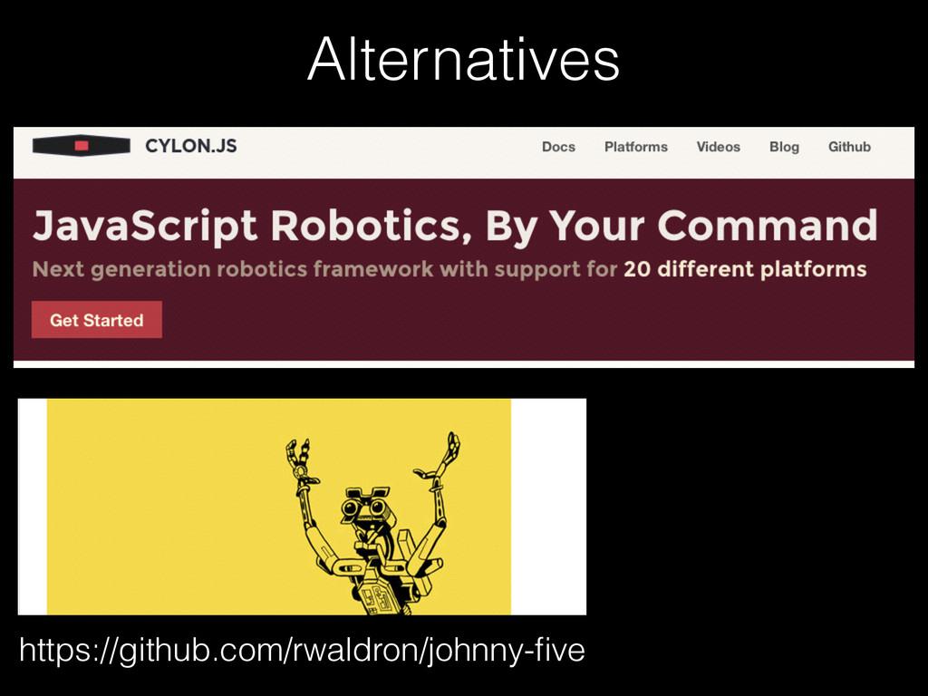 Alternatives https://github.com/rwaldron/johnny...