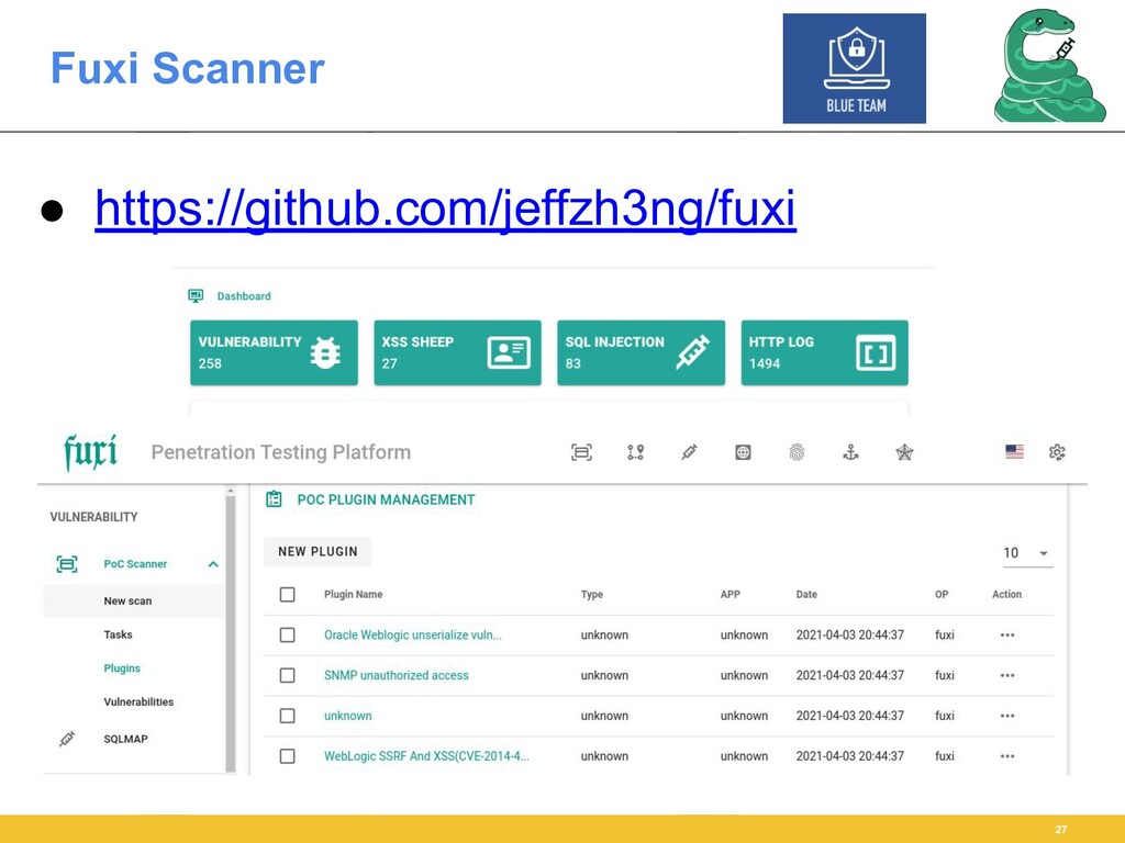 Fuxi Scanner 27 ● https://github.com/jeffzh3ng/...