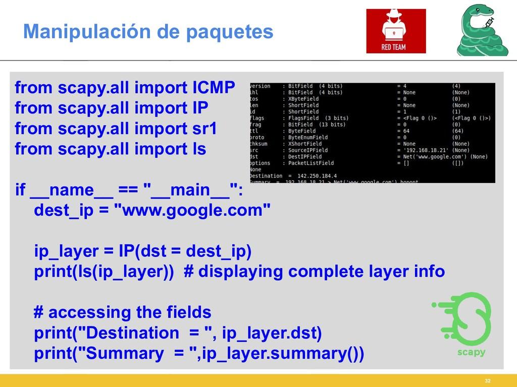 Manipulación de paquetes 32 from scapy.all impo...