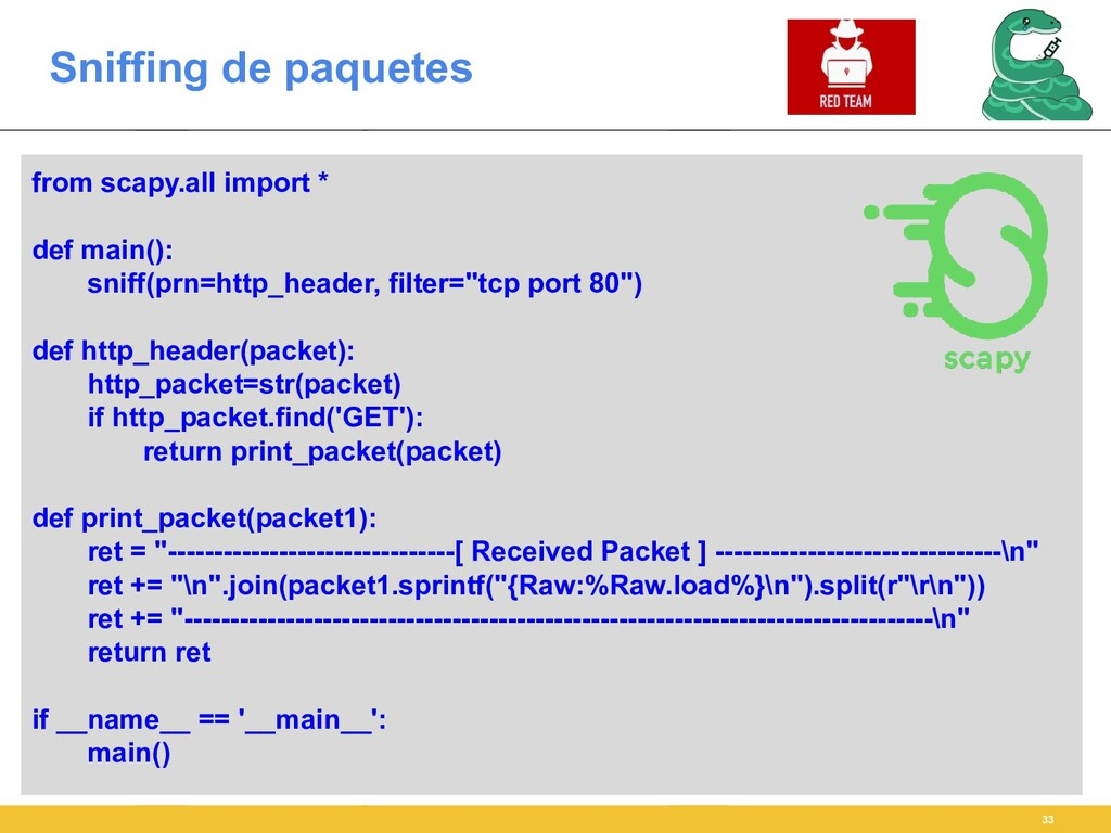 Sniffing de paquetes 33 from scapy.all import *...