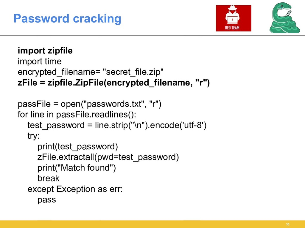 Password cracking 35 import zipfile import time...