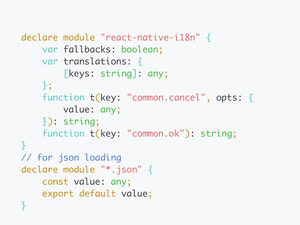"declare module ""react-native-i18n"" { var fallba..."