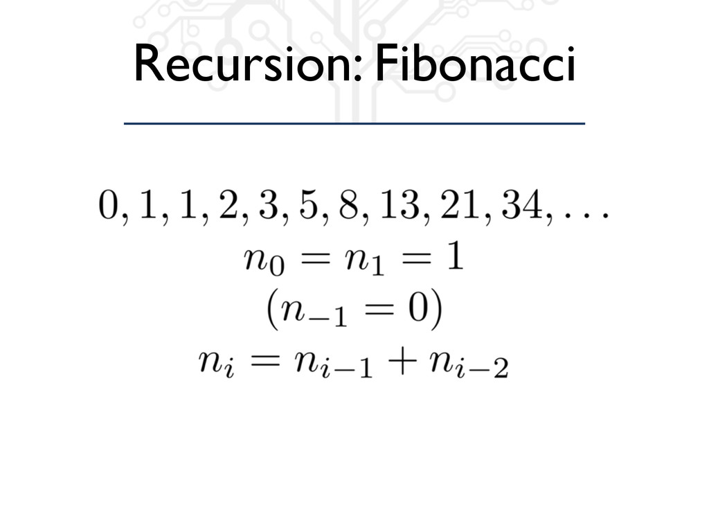 Recursion: Fibonacci