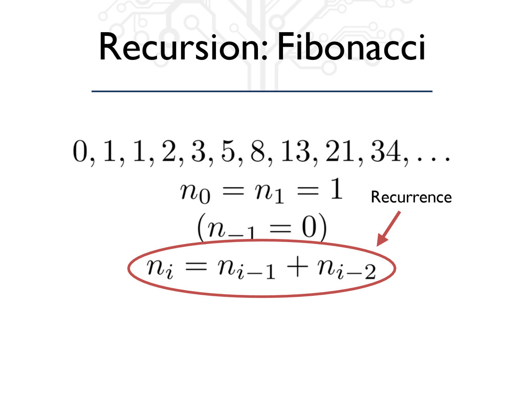 Recursion: Fibonacci Recurrence