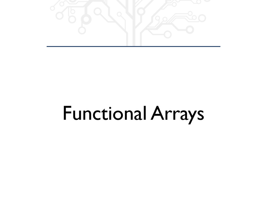 Functional Arrays
