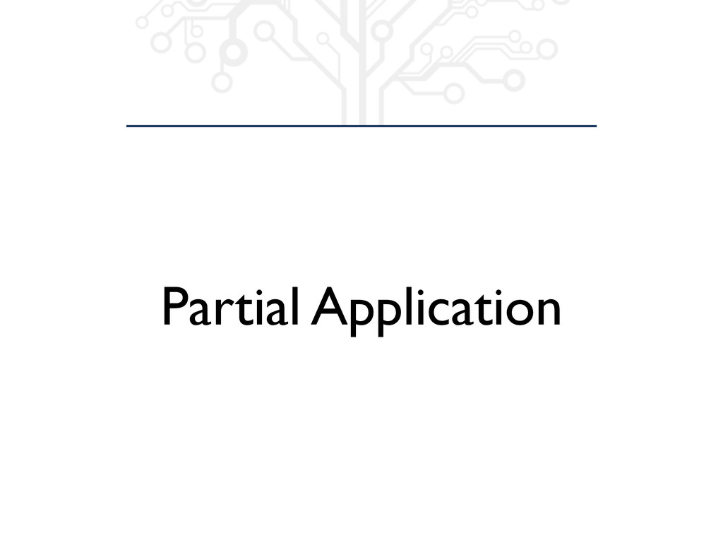 Partial Application