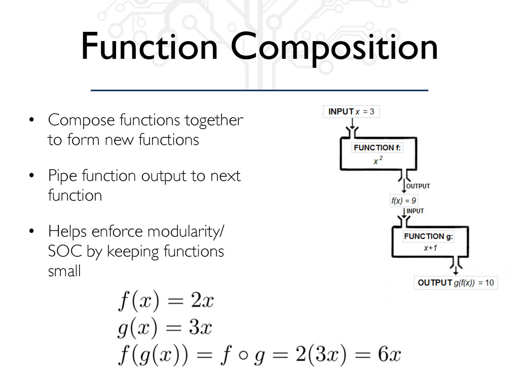 Function Composition • Compose functions togeth...