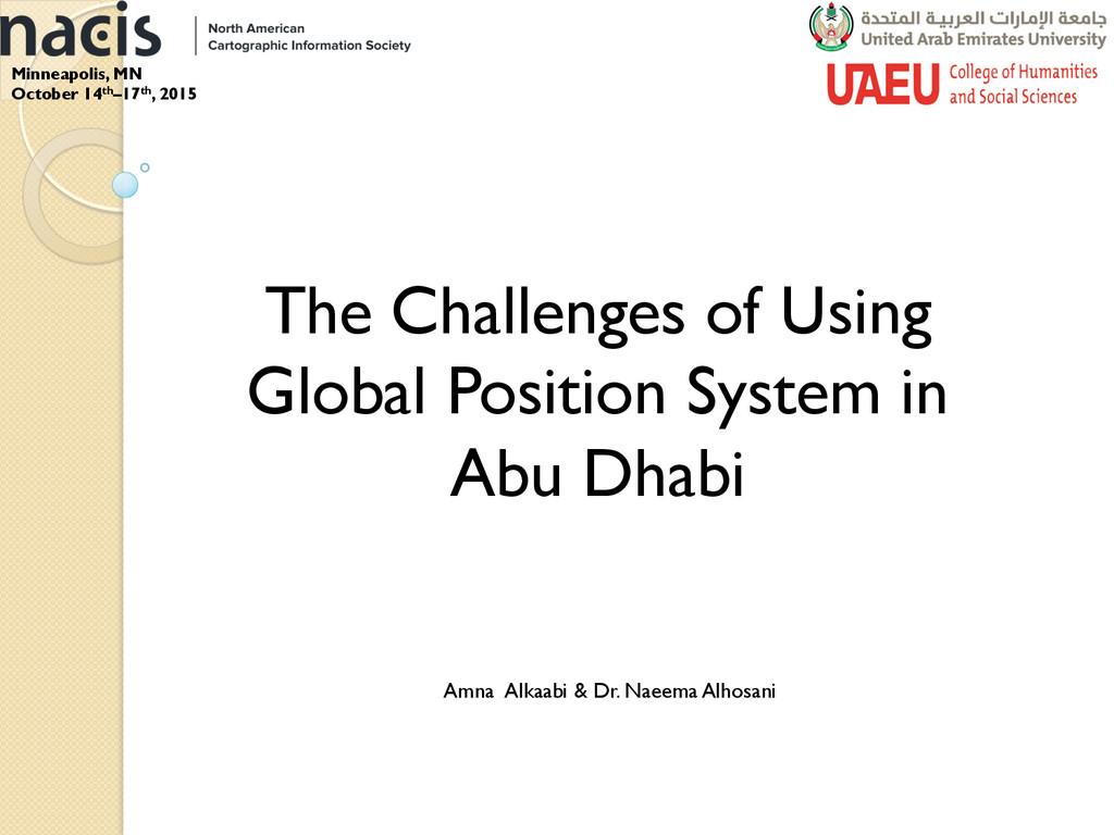 Amna Alkaabi & Dr. Naeema Alhosani The Challeng...