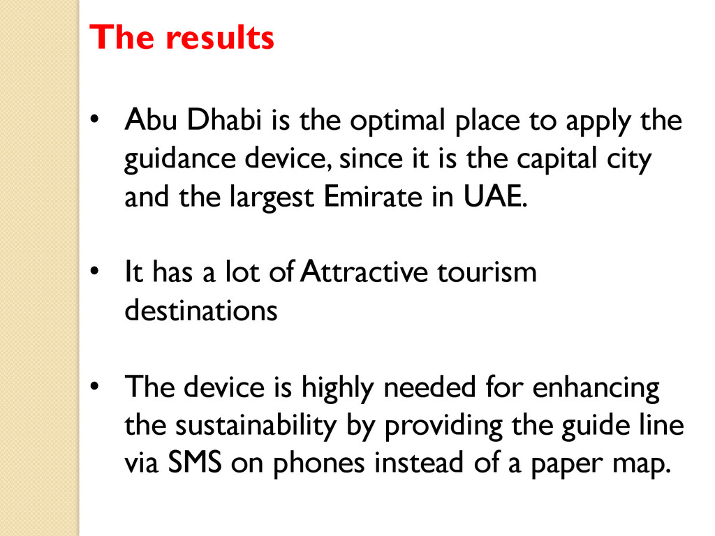The results • Abu Dhabi is the optimal place t...