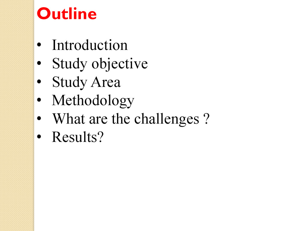 Outline • Introduction • Study objective • S...