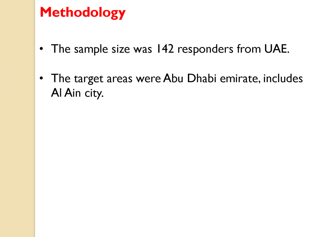 • The sample size was 142 responders from UAE....
