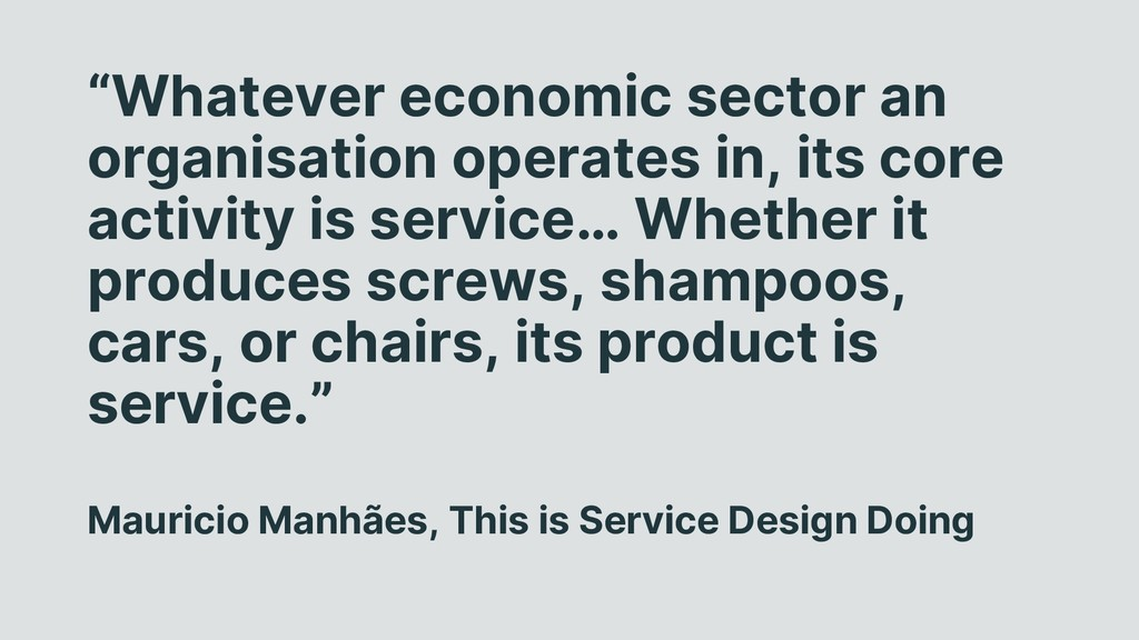 """Whatever economic sector an organisation opera..."
