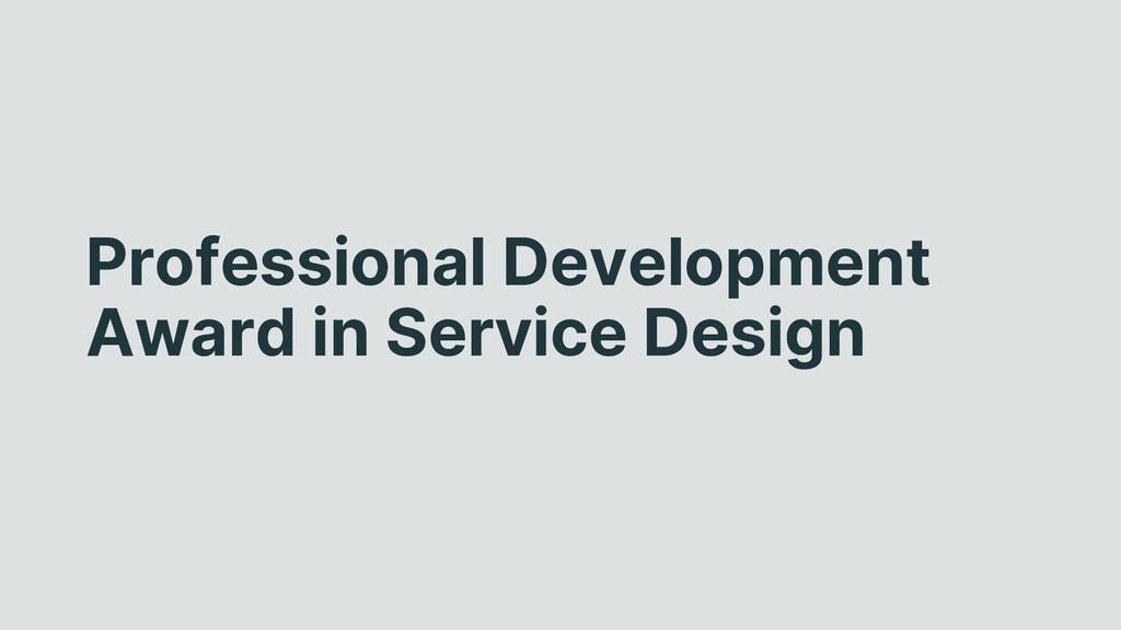 Professional Development Award in Service Design