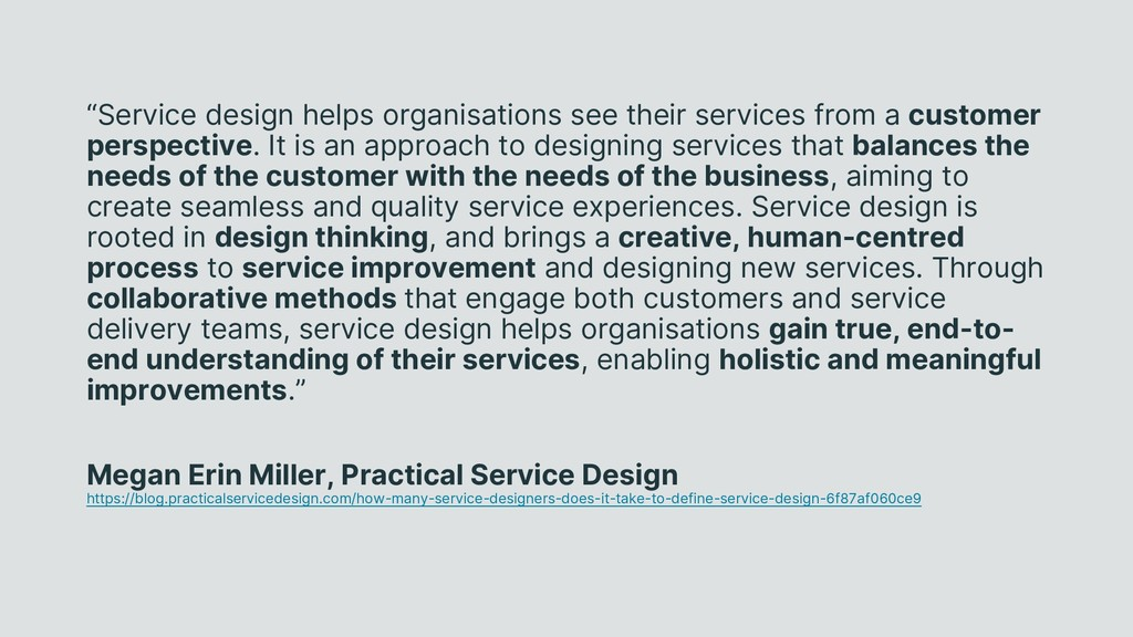 """Service design helps organisations see their s..."
