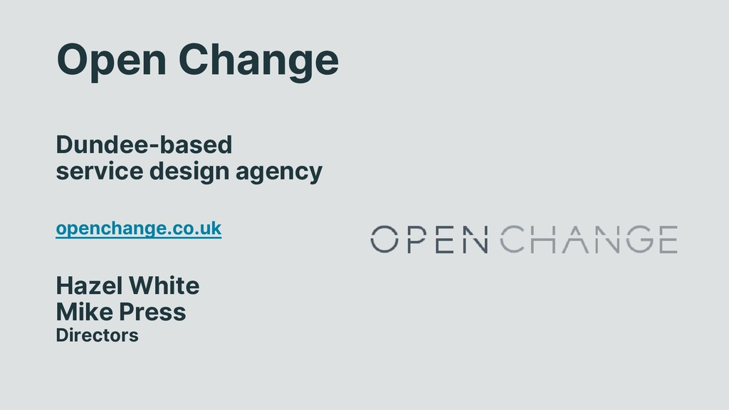 Open Change Dundee-based service design agency ...