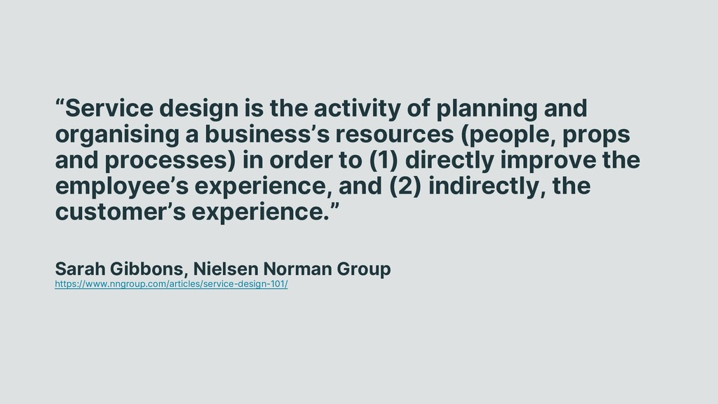 """Service design is the activity of planning and..."