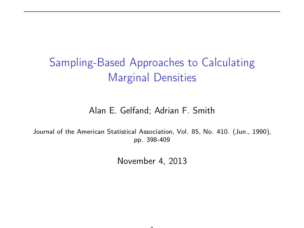 Sampling-Based Approaches to Calculating Margin...