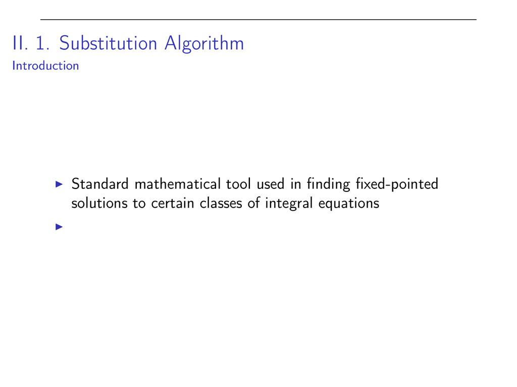 II. 1. Substitution Algorithm Introduction I St...