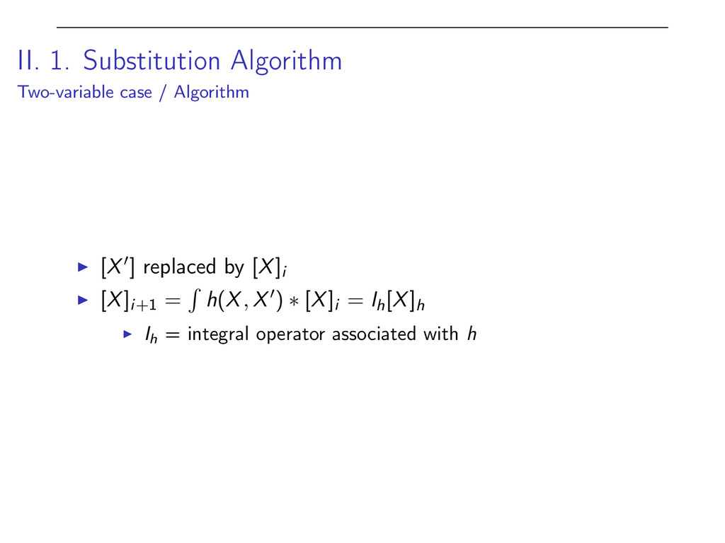 II. 1. Substitution Algorithm Two-variable case...