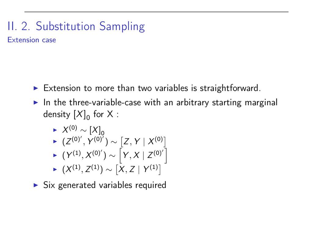 II. 2. Substitution Sampling Extension case I E...