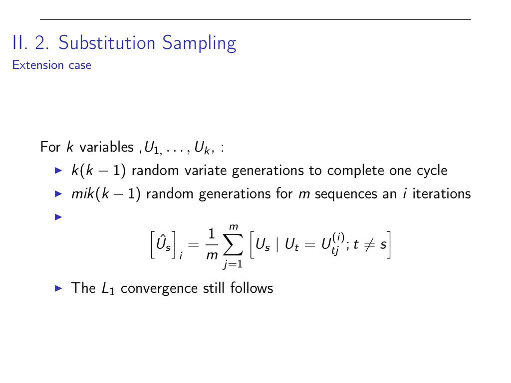 II. 2. Substitution Sampling Extension case For...