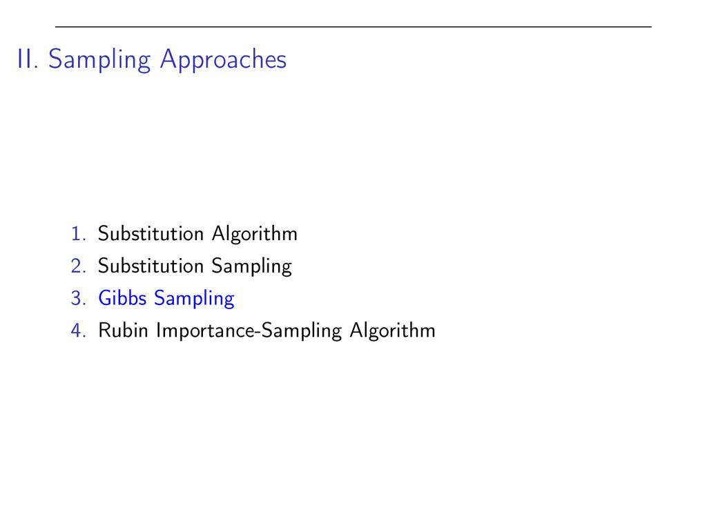 II. Sampling Approaches 1. Substitution Algorit...