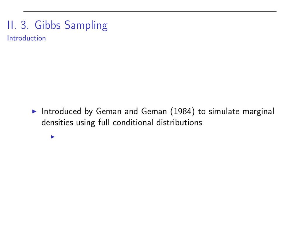 II. 3. Gibbs Sampling Introduction I Introduced...