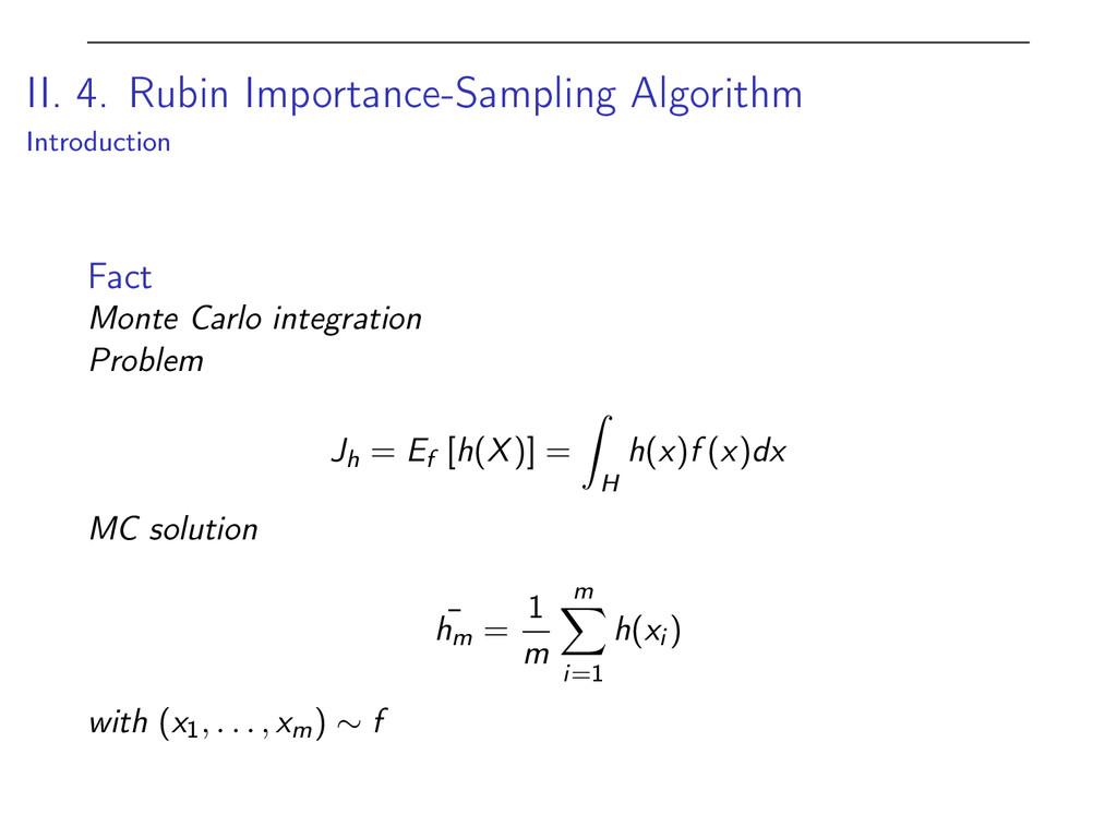 II. 4. Rubin Importance-Sampling Algorithm Intr...