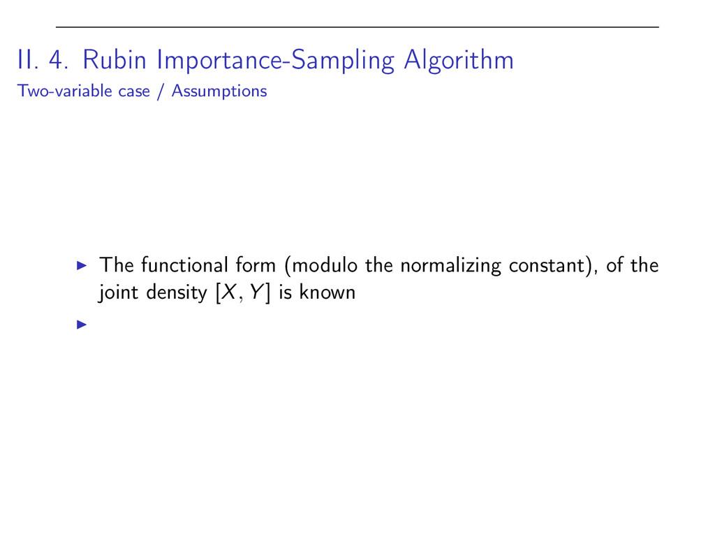 II. 4. Rubin Importance-Sampling Algorithm Two-...