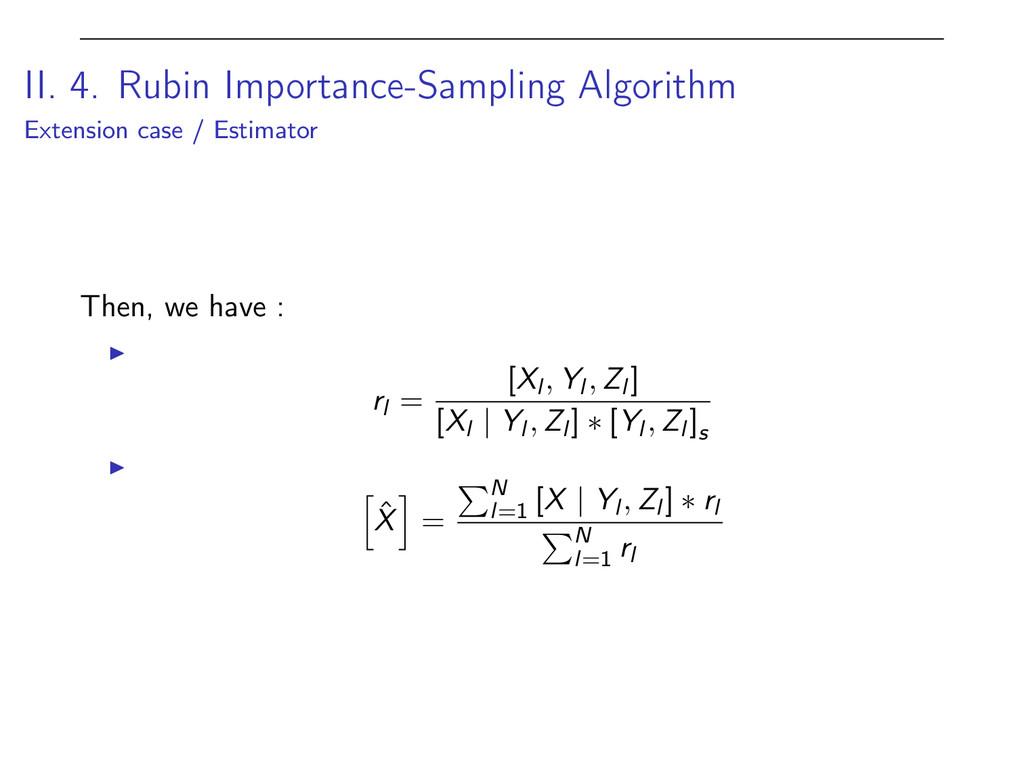 II. 4. Rubin Importance-Sampling Algorithm Exte...