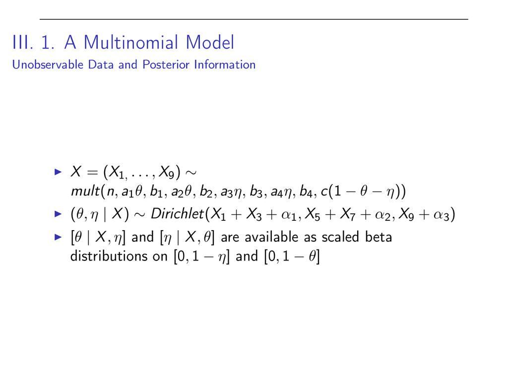 III. 1. A Multinomial Model Unobservable Data a...