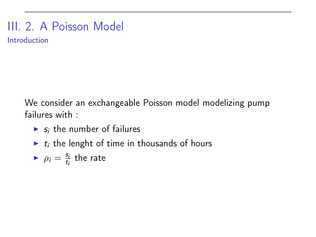 III. 2. A Poisson Model Introduction We conside...