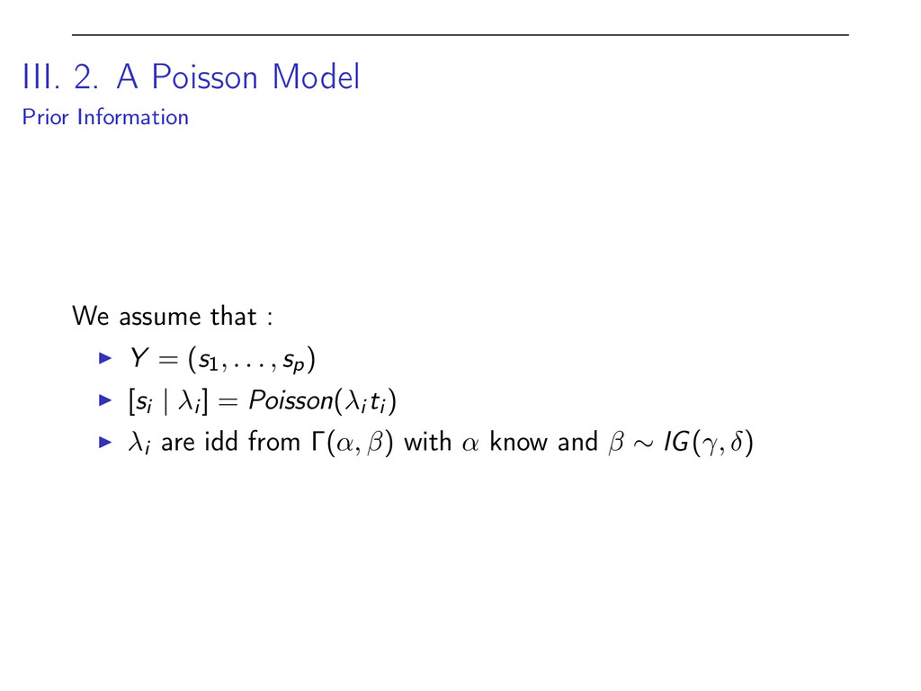 III. 2. A Poisson Model Prior Information We as...