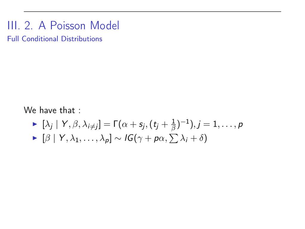III. 2. A Poisson Model Full Conditional Distri...