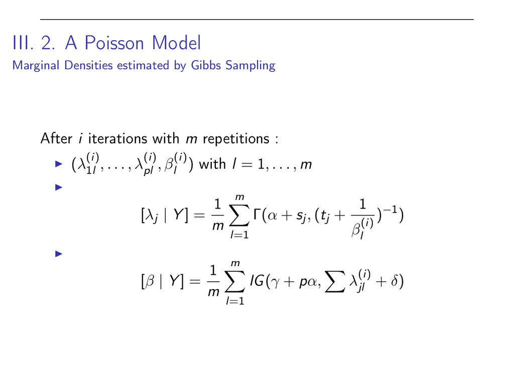 III. 2. A Poisson Model Marginal Densities esti...