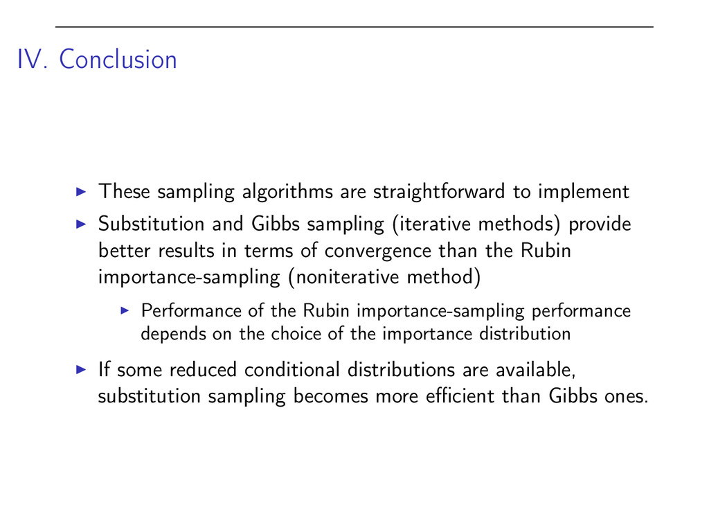 IV. Conclusion I These sampling algorithms are ...