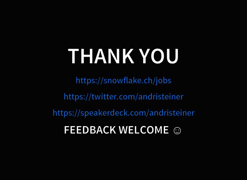 THANK YOU https://snowflake.ch/jobs https://twi...