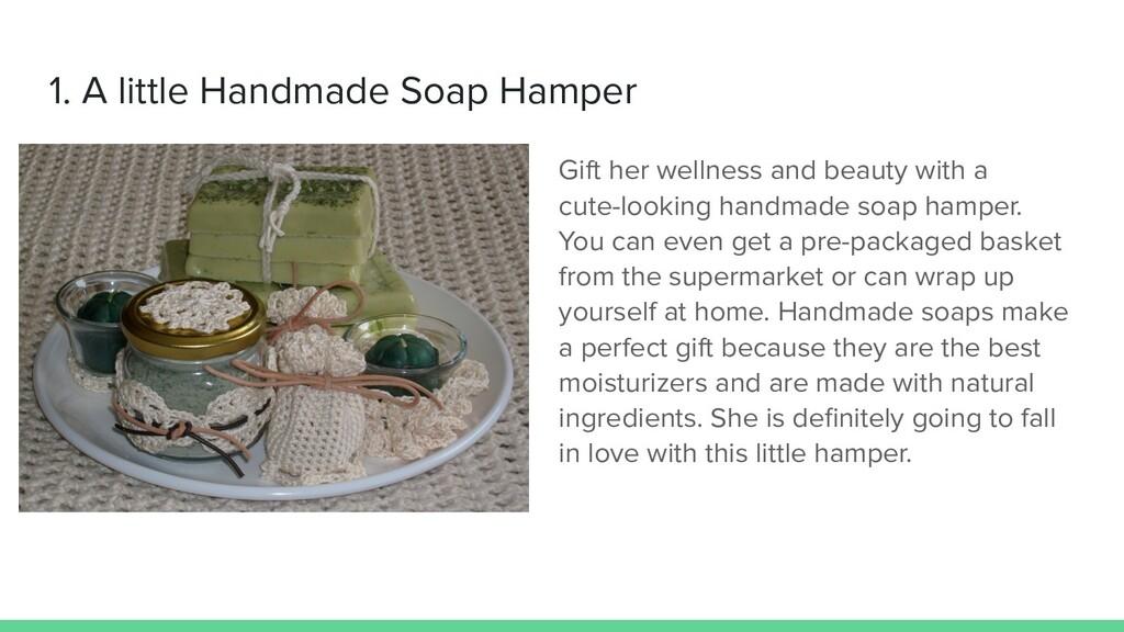 1. A little Handmade Soap Hamper Gift her welln...