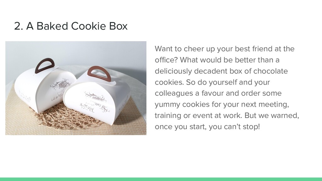 2. A Baked Cookie Box Want to cheer up your bes...