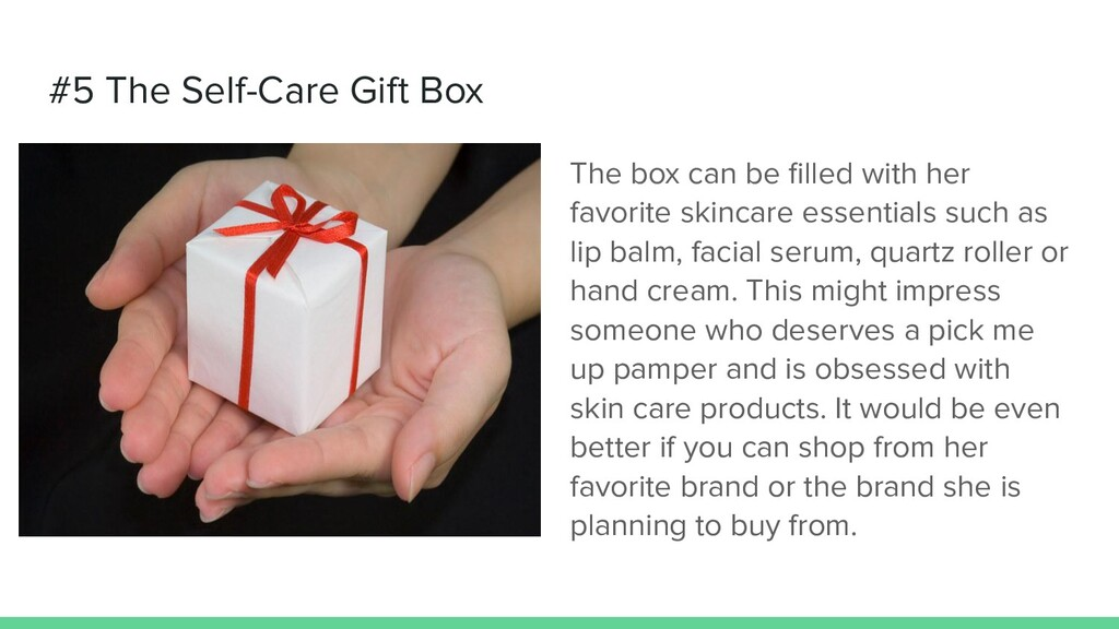 #5 The Self-Care Gift Box The box can be filled ...