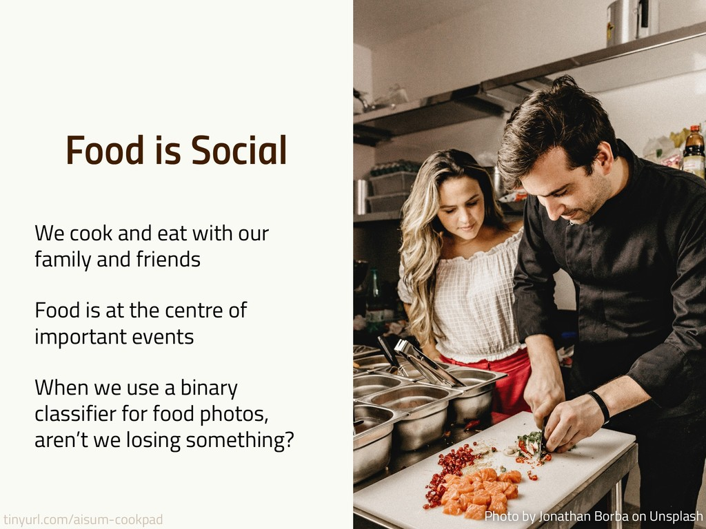 tinyurl.com/aisum-cookpad Food is Social We coo...